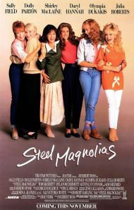 Steel Magnolias: Poster design by B.D. Fox Independent